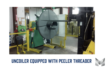 Image of a uncoiled equipped with peeler threader.